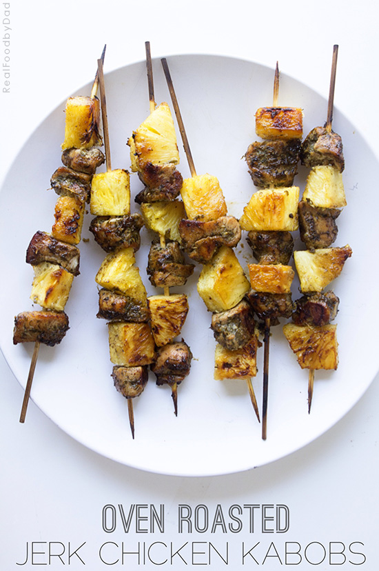 Oven Roasted Jerk Chicken Kabobs from Real Food by Dad