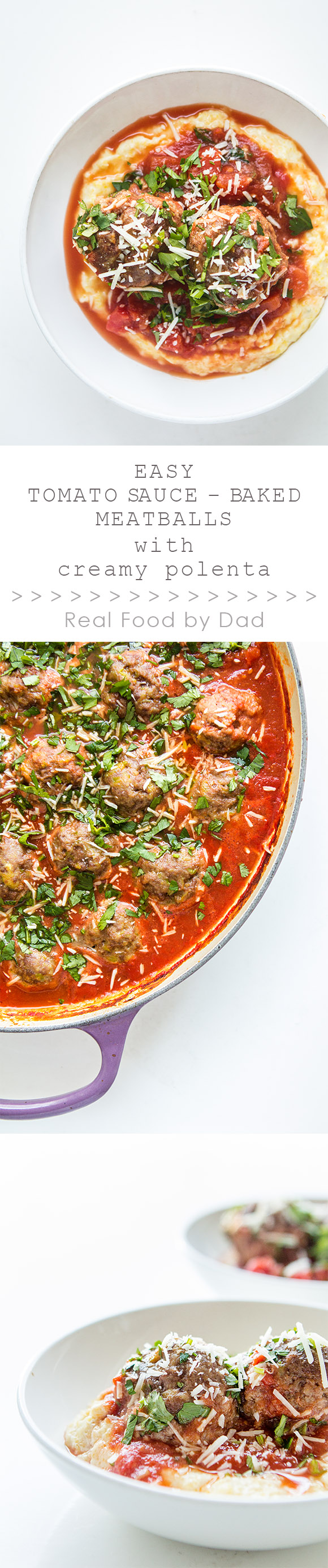 Easy Tomato Baked Meatballs with Polenta by Real Food by Dad_Panel