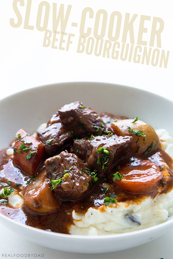 Slow Cooker Beef Bourguignon | Real Food by Dad